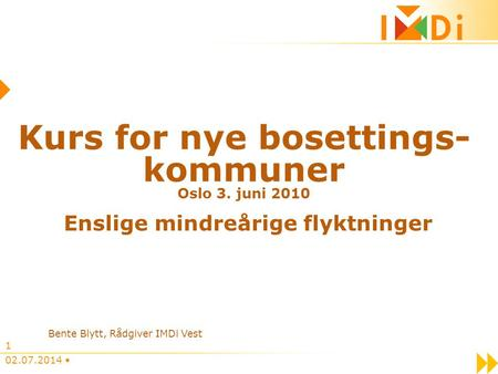 Kurs for nye bosettings-kommuner Oslo 3. juni 2010