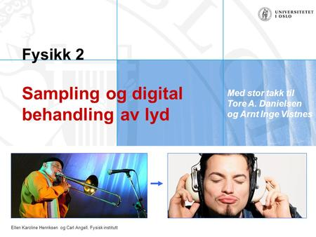 Fysikk 2 Sampling og digital behandling av lyd