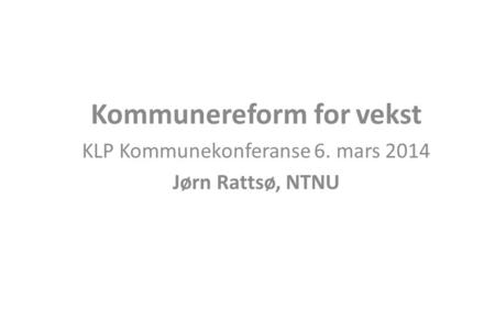 Kommunereform for vekst