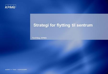 Strategi for flytting til sentrum