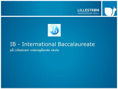IB - International Baccalaureate