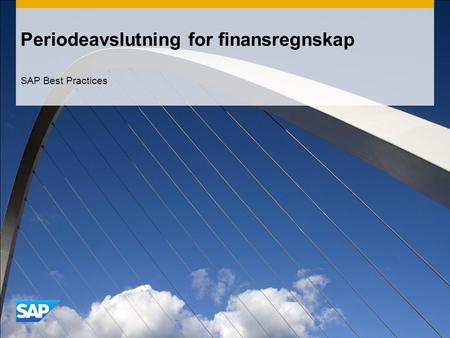 Periodeavslutning for finansregnskap SAP Best Practices.