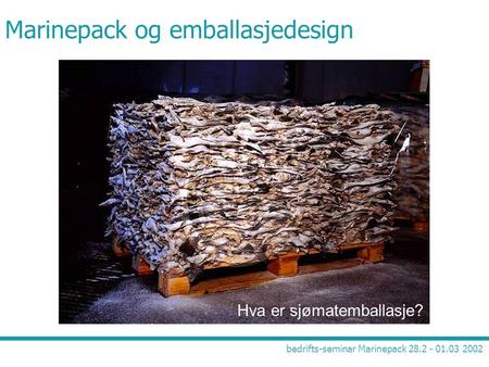 Marinepack og emballasjedesign