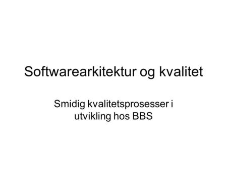 Softwarearkitektur og kvalitet