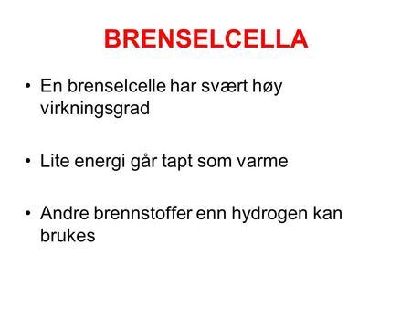 Hvilke stoffer dannes i en hydrogen brenselcelle