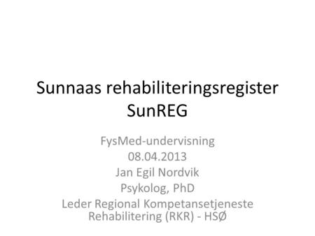 Sunnaas rehabiliteringsregister SunREG