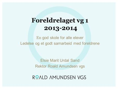 Foreldrelaget vg En god skole for alle elever