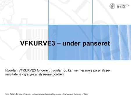 VFKURVE3 – under panseret