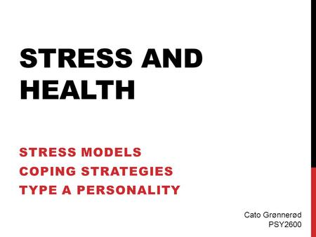 Stress Models Coping Strategies Type A Personality