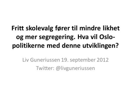 Liv Guneriussen 19. september 2012