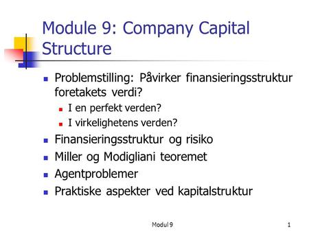 Module 9: Company Capital Structure