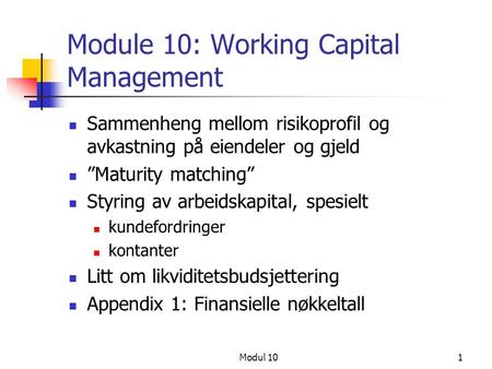 Module 10: Working Capital Management