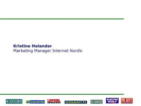 Kristine Helander Marketing Manager Internet Nordic