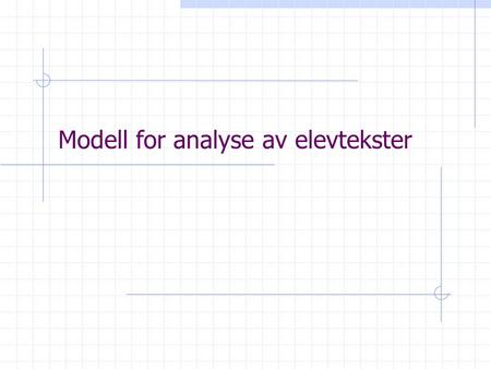 Modell for analyse av elevtekster