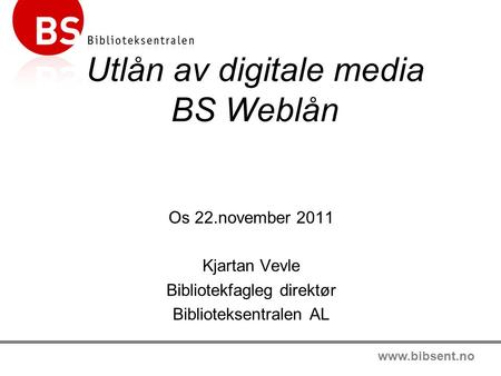 Utlån av digitale media BS Weblån
