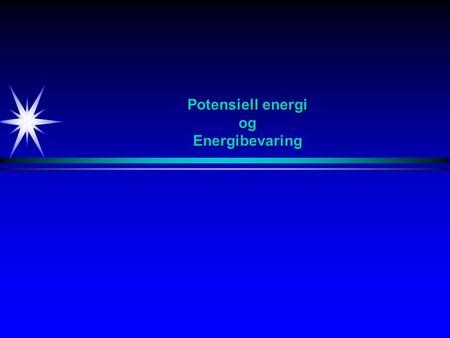 Potensiell energi