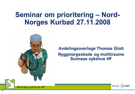 Seminar om prioritering – Nord-Norges Kurbad