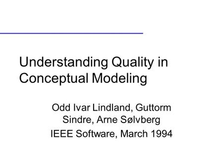 Understanding Quality in Conceptual Modeling
