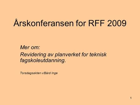 Årskonferansen for RFF 2009