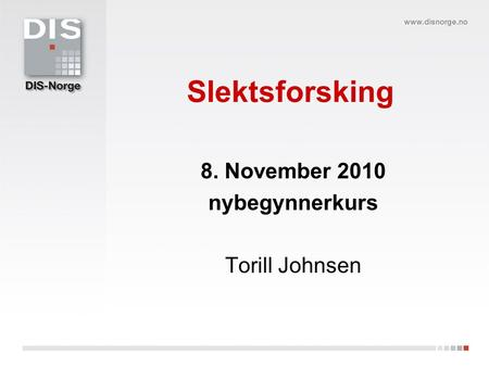 8. November 2010 nybegynnerkurs Torill Johnsen