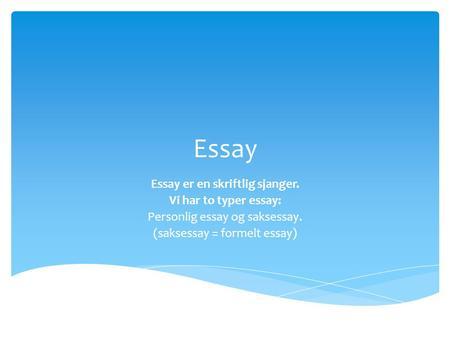 kjennetegn essay typer