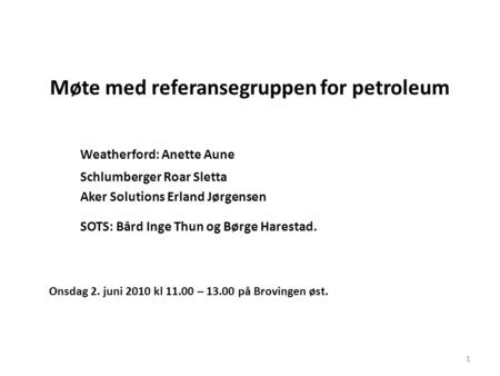 Møte med referansegruppen for petroleum