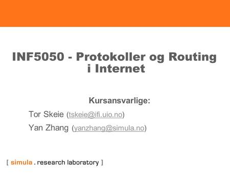 INF Protokoller og Routing i Internet