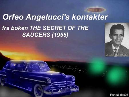 Orfeo Angelucci's kontakter fra boken THE SECRET OF THE SAUCERS (1955)