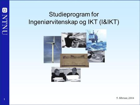 Studieprogram for Ingeniørvitenskap og IKT (I&IKT)