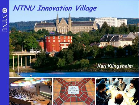 NTNU Innovation Village
