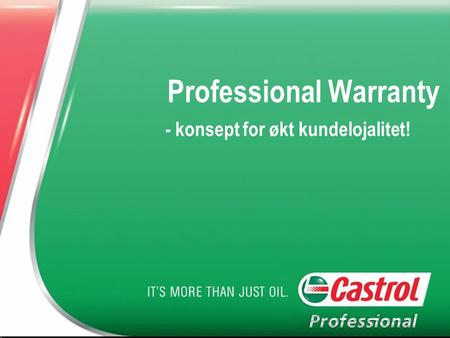 Professional Warranty - konsept for økt kundelojalitet!