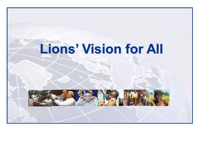 "Lions' Vision for All. ""De blindes ridder"" ""Will you not constitute yourselves Knights of the Blind in this crusade against darkness?"" -Helen Keller,"