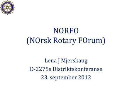 NORFO (NOrsk Rotary FOrum)
