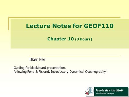 Lecture Notes for GEOF110 Chapter 10 (3 hours)