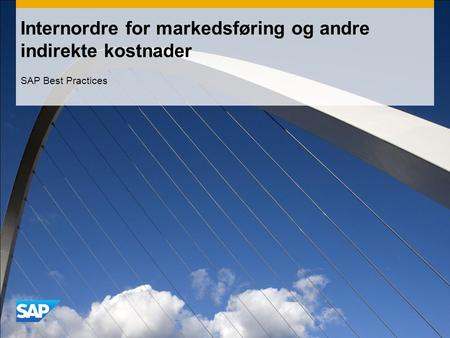 Internordre for markedsføring og andre indirekte kostnader SAP Best Practices.