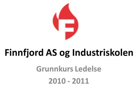 Finnfjord AS og Industriskolen