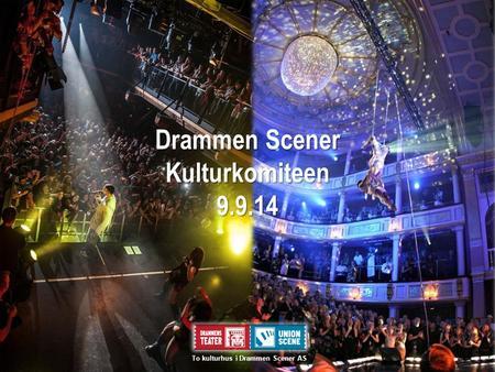 drammen kulturhus