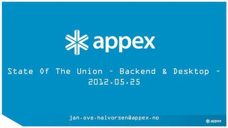 State Of The Union – Backend & Desktop – 2012.05.25
