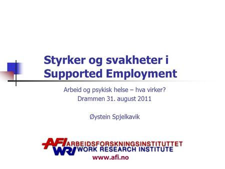 Styrker og svakheter i Supported Employment