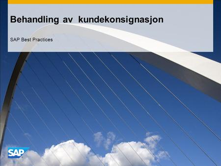 Behandling av kundekonsignasjon SAP Best Practices.