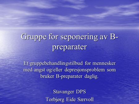 Gruppe for seponering av B-preparater