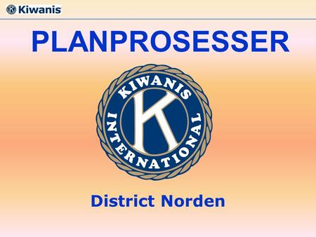 PLANPROSESSER District Norden.