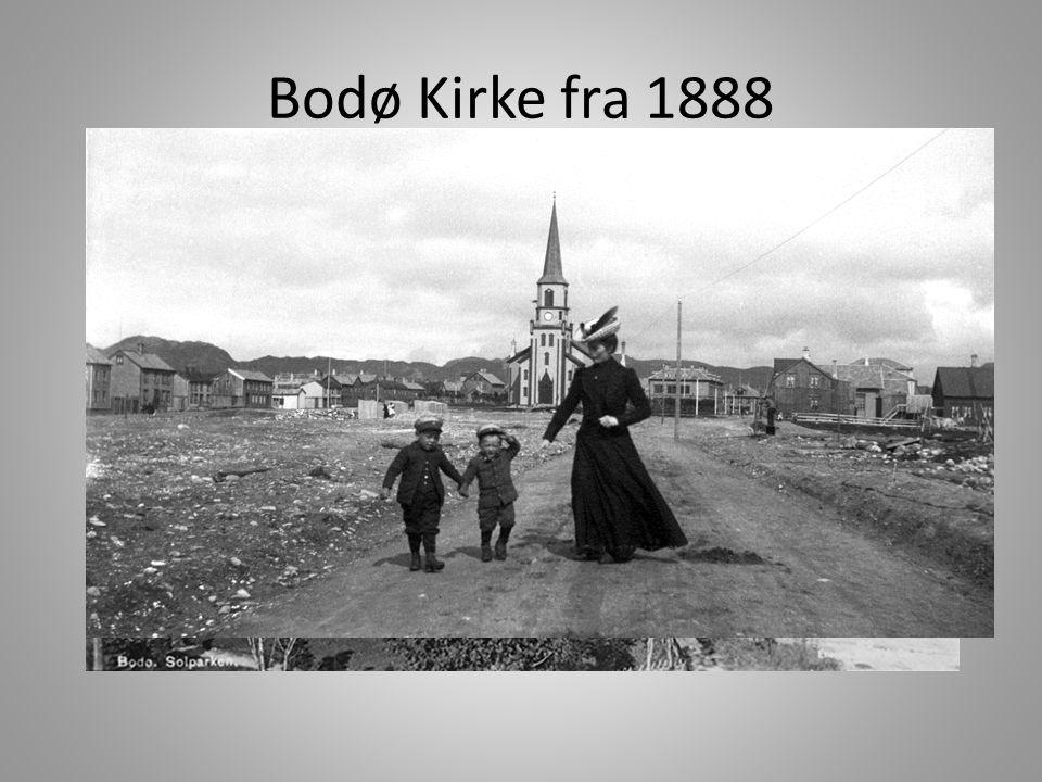 Bodø Kirke fra 1888 Kirken var før et samlingssted og veldig viktig for byens befolkning, så hver søndag skulle alle til kirken.