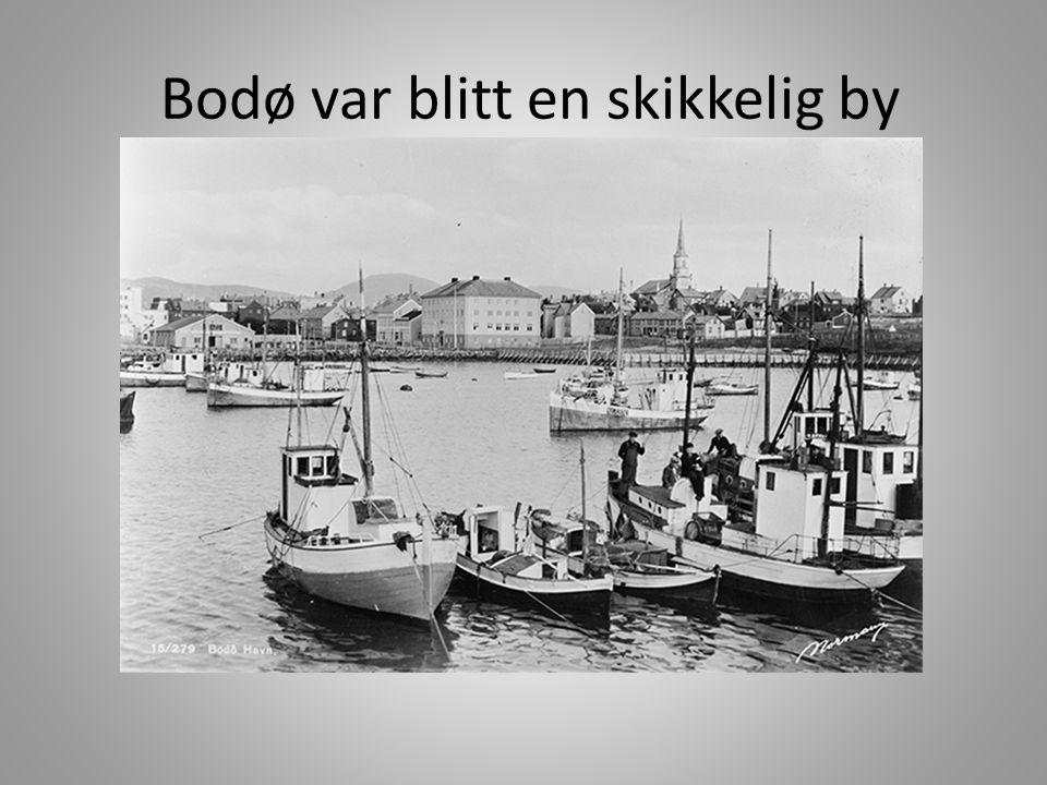 Bodø var blitt en skikkelig by