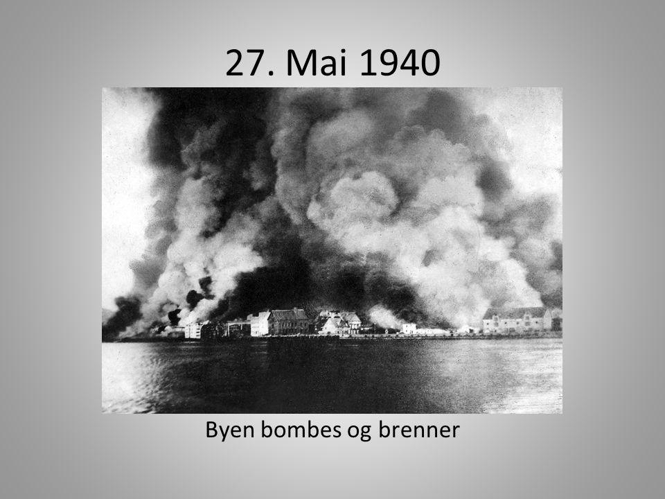 27. Mai 1940 Byen bombes og brenner