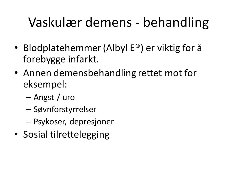 Vaskulær demens - behandling