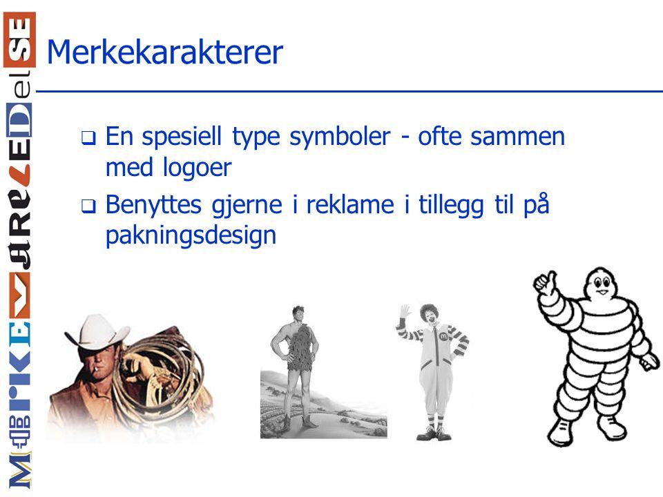Merkekarakterer En spesiell type symboler - ofte sammen med logoer
