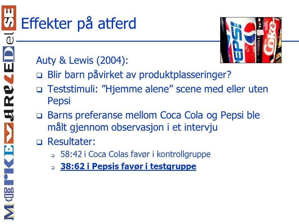 Effekter på atferd Auty & Lewis (2004):