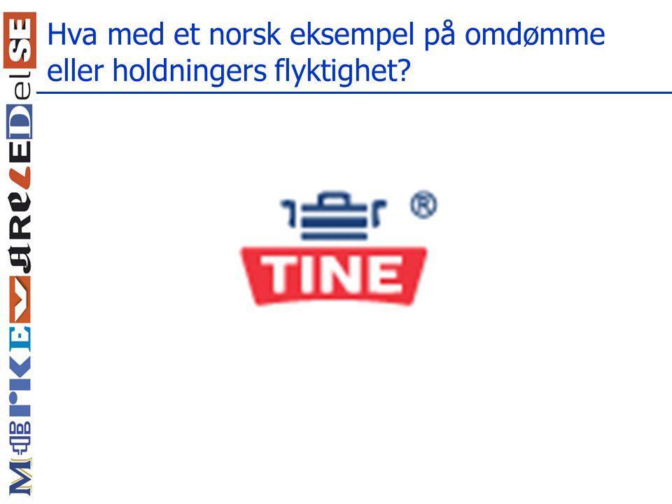 Hva med et norsk eksempel på omdømme eller holdningers flyktighet