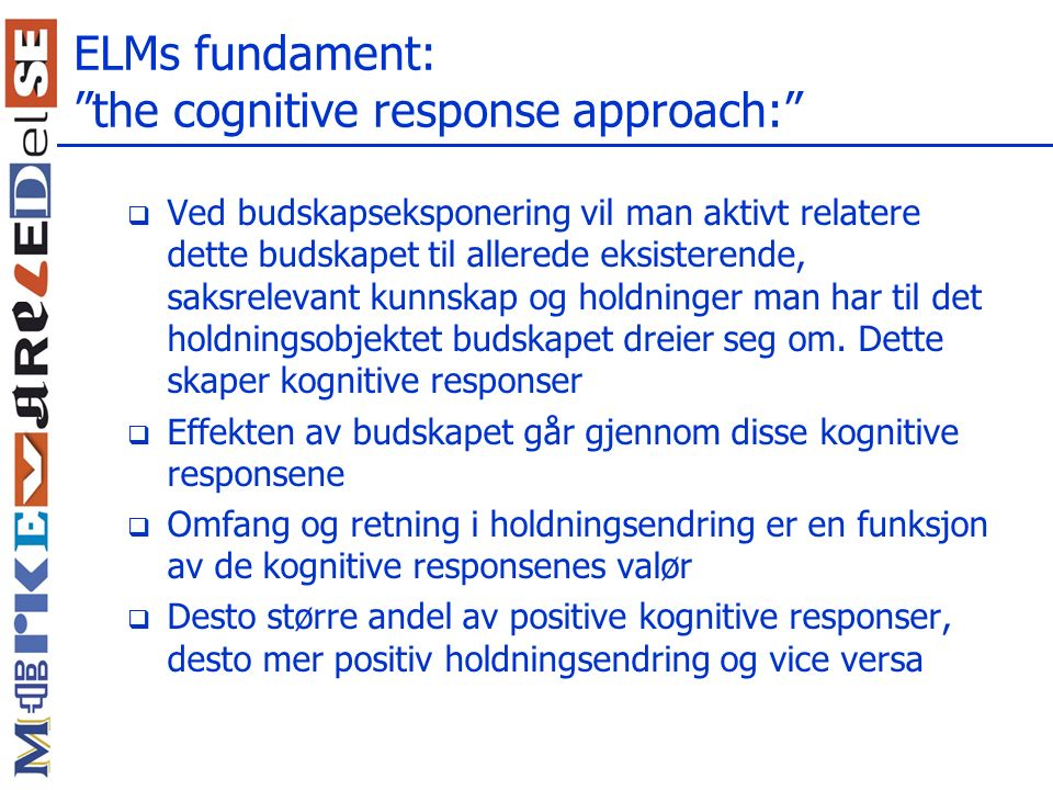ELMs fundament: the cognitive response approach: